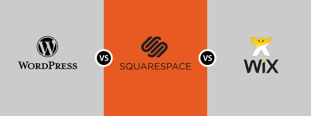 Website Builder - WordPress vs Squarespace vs Wix